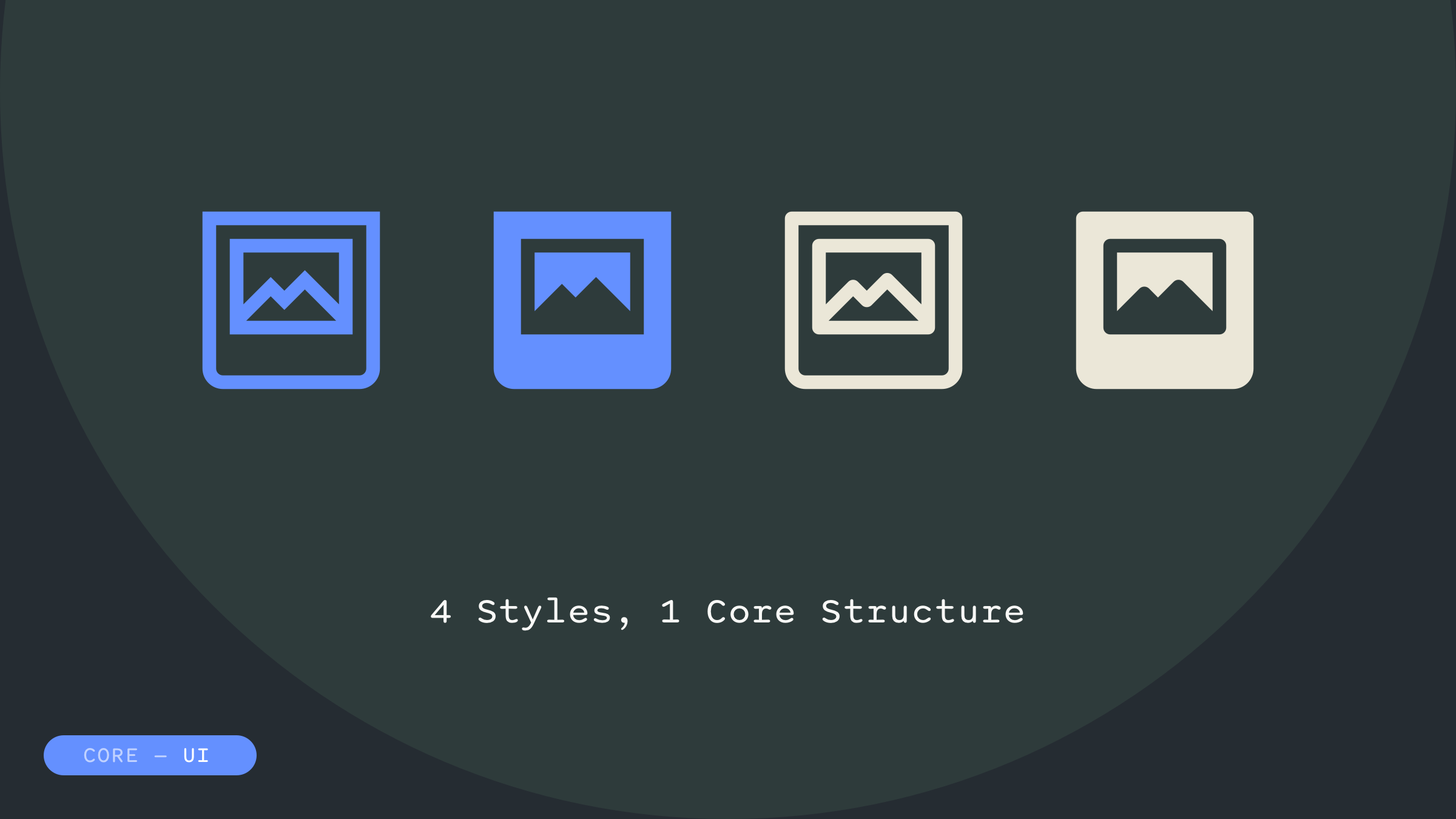 Kit of Parts - Icons - Core UI - 4 Styles